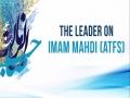 Ayatollah Khamenei on Imam Mahdi (atfs)   Farsi sub English
