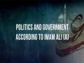 Politics and Government According to Imam Ali (A)   Imam Sayyid Ali Khamenei   Farsi sub English