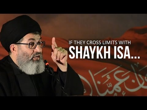 If They Cross Limits With Shaykh Isa... | Sayyid Hashim al-Haidari | Arabic sub English