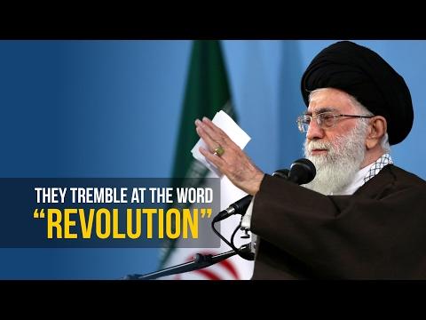 They Tremble At The Word REVOLUTION | Imam Sayyid Ali Khamenei - Farsi sub English