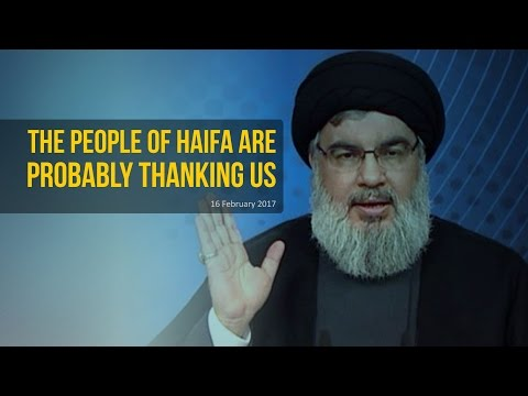 The People Of Haifa Are Probably Thanking Us | Sayyid Hasan Nasrallah | Arabic sub English