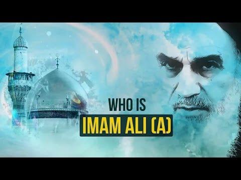 Who is Imam Ali (A)?   Imam Khomeini   Farsi sub English