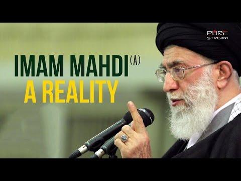Imam Mahdi (A): A Reality | Ayatollah Sayyid Ali Khamenei | Farsi sub English