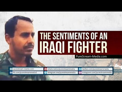 The Sentiments of an Iraqi Fighter | Arabic sub English