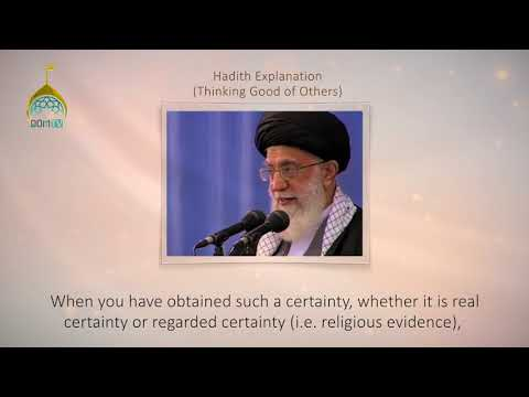 [27] Hadith Explanation by Imam Khamenei   Thinking Good of Others   Farsi sub English