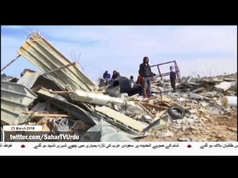 [25Mar2018] فلسطینیوں کی اراضی پر اسرائیلی فوج کے حملے- Urdu