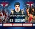 Sayyid Hasan Nasrallah on British Shiism | Arabic sub English