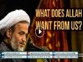 What does ALLAH want from us? | Agha Alireza Panahian | Farsi sub English