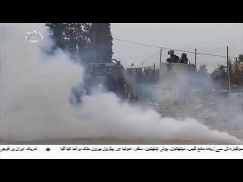 [28Jul2018] اسرائیلی فوجیوں کی وحشیانہ کاروائیاں   - Urdu