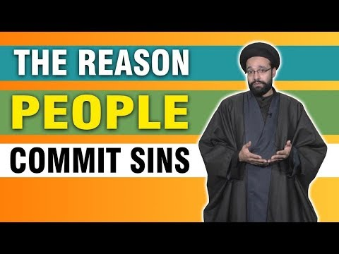 The Reason People Commit Sins | One Minute Wisdom |English