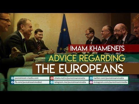 Imam Khamenei\'s Advice Regarding The Europeans   Farsi Sub English