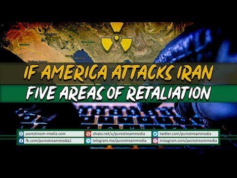 IF AMERICA ATTACKS IRAN | FIVE AREAS OF RETALIATION | English