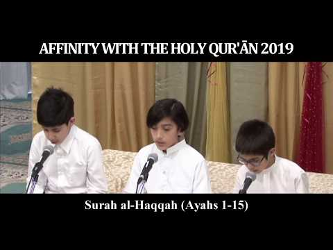 Affinity with the Holy Quran 2019 | Group Recitation: Boys: Surah al-Haqqah - Arabic