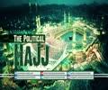 The Political Hajj | Leader of the Islamic Revolution | Farsi Sub English
