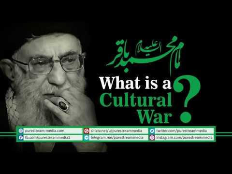 What is a Cultural War? | Imam Sayyid Ali Khamenei | Farsi Sub English