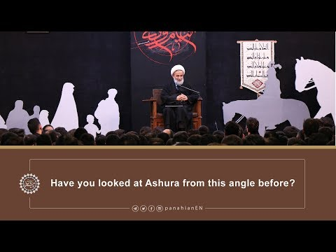 [Clip] Have you looked at Ashura from this angle before | Agha Alireza Panahian2019 English Farsi sub Eng