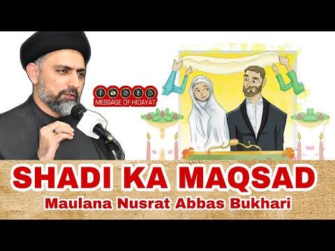 [Clip] Shadi Ka Maqsad - Maulana Nusrat Abbas Bukhari Urdu