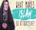 What Makes Islam So Attractive? | Sister SPADE | English