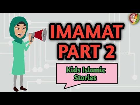 Imamat part 2 | Kids Islamic Stories | Muslim | Kaz School | English
