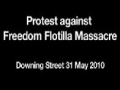 Freedom Flotilla Massacre protest | John Rees | London 31 May 2010 - English