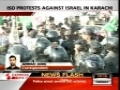 Anti-Israel protest rally in Karachi - June 01 2010 - Police used water cannons and Tear Gas- English