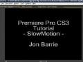 Premiere Pro CS3 Tutorial SlowMotion - English
