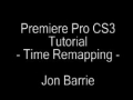 Premiere Pro CS3 Time Remapping Tutorial - English