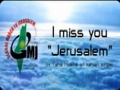 I miss you Jerusalem - Global March to Jerusalem (GMJ) - English and Arabic