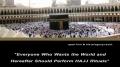 Saying of Holy Prophet Muhammad (Pbuh&hp) on Hajj -  English