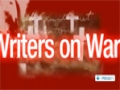 [17 June 13] Documentary : Writers On War (Part 4) - English