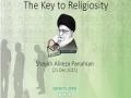 The Key to Religiosity | Shaykh Alireza Panahian | Farsi sub English