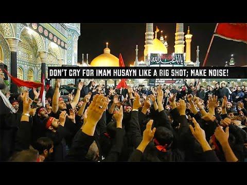 Don't Cry For Imam Husayn Like A Big Shot; Make Noise!   Agha Alireza Panahian   Farsi sub English