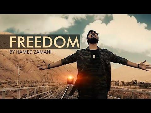 FREEDOM   New song by Hamed Zamani   Farsi sub English