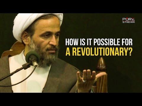 How is it possible for a REVOLUTIONARY?   Agha Alireza Panahian   Farsi sub English