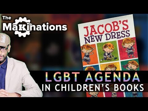 Disturbing LGBT messages in Children\'s Books   The Makinations 1   English