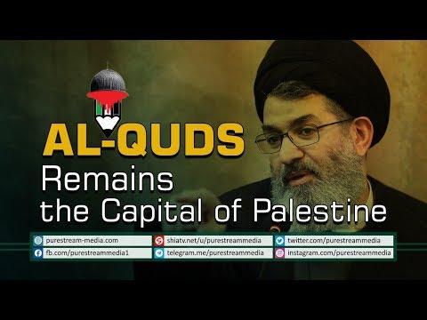Al-Quds Remains the Capital of Palestine | Sayyid Hashim al-Haidari | Arabic Sub English