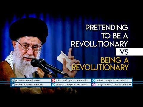 Pretending to be a Revolutionary VS Being a Revolutionary   Imam Khamenei   Farsi Sub English