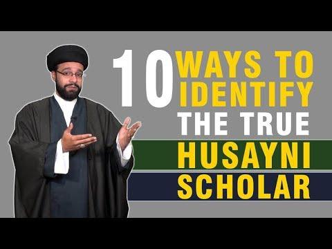 10 Ways to Identify the True Husayni Scholars   CubeSync   English