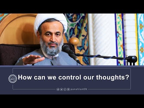 [Clip] How can we control our thoughts   Agha  Ali Reza Panahian Oct.30,2019 Farsi Sub English