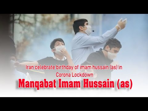 Hazrat Imam Hussain | Iran Celebrate Birth of Hussain Ibn e Ali In Corona Lockdown | Streets of Iran | Farsi