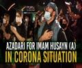 Azadari For Imam Husayn (A) In Corona Situation   Farsi Sub English