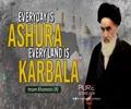 Everyday Is Ashura, Every Land Is Karbala | Imam Khomeini (R) | Farsi Sub English