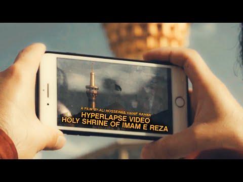 Shrine of Imam Reza Mashhad | مشهد الامام الرضا ع | Hyperlapse | Ali Hosseini | Hanif Rahimi | All Langu