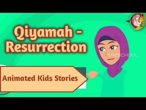 Qiyamah- Resurrection   Kids Islamic Stories   Muslim   Kaz School   English