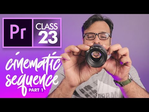 Cinematic Part 1: Edit on Music  - Premiere Pro Class 23 CC Urdu / Hindi