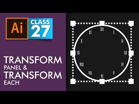 Adobe Illustrator - Transform Panel and Transform Each - Class 27 - Urdu / Hindi