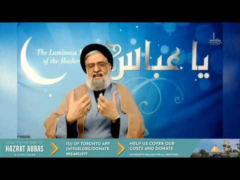 The Human Emotion of Anger; Abbas\' Example of Control - Maulana Syed Muhammad Rizvi | English