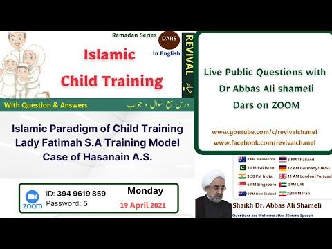 Islamic Child Training   Syeda Fatima\'s typical value of education   Dr Abbas Ali shameli   English
