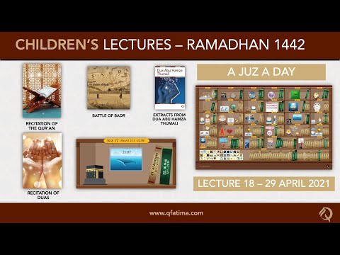 Month Of Ramadhan 1442 | Children Lecture PXVIII | Quran Recitation & Short Duas | English