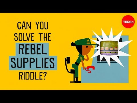 Can you solve the rebel supplies riddle? - Alex Gendler - English